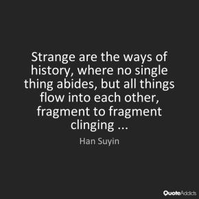 Han Suyin fragments
