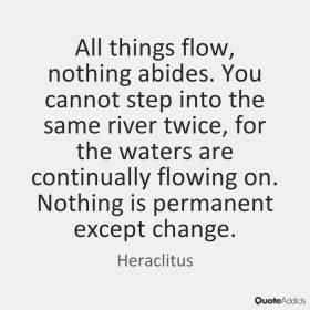 Heraclitus All things flow