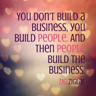 You build people Ziglar.jpg